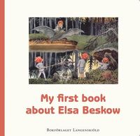 bokomslag My first book about Elsa Beskow