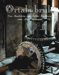 bokomslag Ortala bruk : ett järnbruk i Roslagen