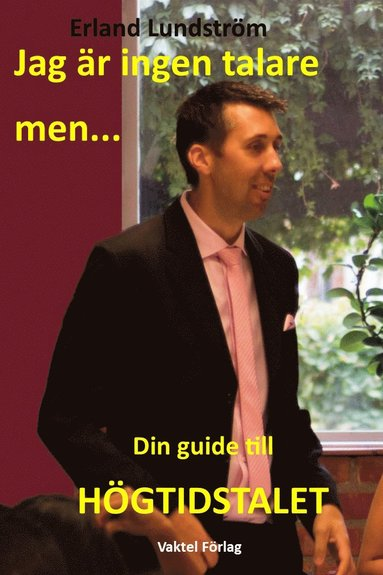 bokomslag Jag är ingen talare, men : Din guide till Högtidstalet