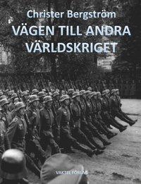 bokomslag Vägen till andra världskriget