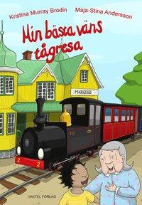 bokomslag Min bästa väns tågresa