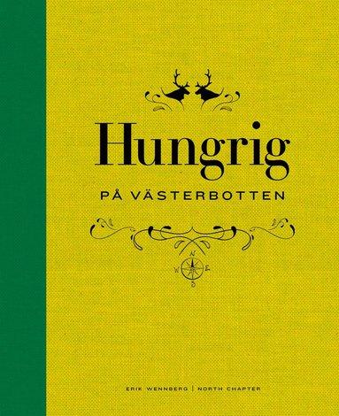 bokomslag Hungrig på Västerbotten