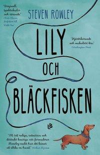 bokomslag Lily och bläckfisken