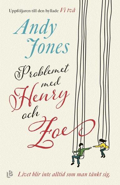 bokomslag Problemet med Henry och Zoe