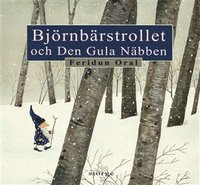 bokomslag Björnbärstrollet och den gula näbben