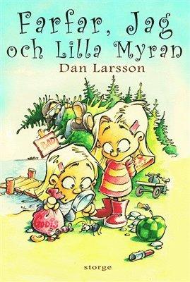 bokomslag Farfar, jag och lilla Myran