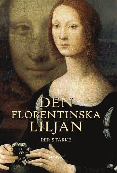 bokomslag Den florentinska liljan