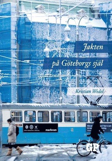 bokomslag Jakten på Göteborgs själ