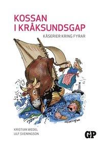 bokomslag Kossan i Kråksundsgap : kåserier kring fyrar