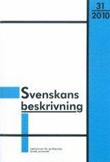 bokomslag Svenskans beskrivning 31 Förhandlingar vid Trettioförsta sammankomsten för svenskans beskrivning