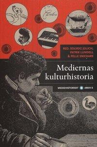 bokomslag Mediernas kulturhistoria