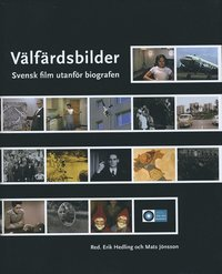bokomslag Välfärdsbilder : svensk film utanför biografen