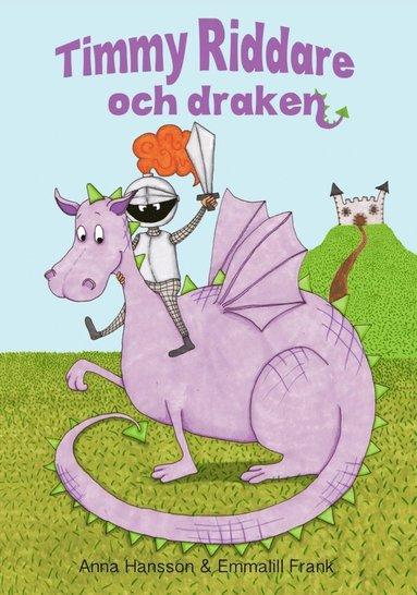 bokomslag Timmy Riddare och draken