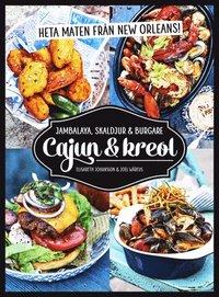 bokomslag Cajun & kreol : heta maten från New Orleans!
