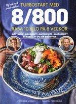 bokomslag Turbostart med 8/800 : rasa 10 kilo på 8 veckor