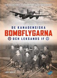 bokomslag De kanadensiska bombflygarna och Leksands IF