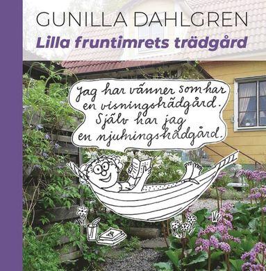 bokomslag Lilla fruntimrets trädgård