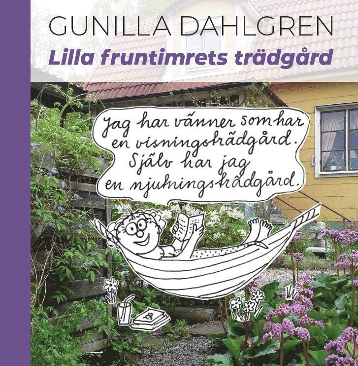Lilla fruntimrets trädgård 1