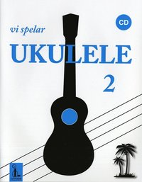 bokomslag Vi spelar ukulele 2