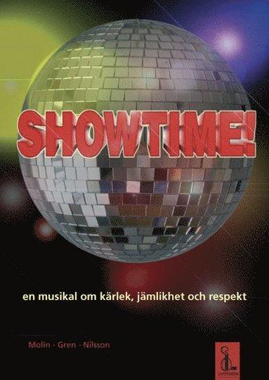 bokomslag Showtime! : en musikal om kärlek, jämlikhet och respekt (manus - nothäfte)