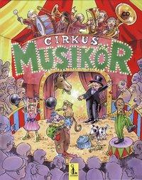 bokomslag Cirkus Musikör inkl CD