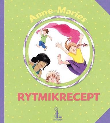 bokomslag Anne-Maries rytmikrecept