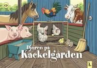 bokomslag Djuren på Kackelgården : minimusikal inkl CD
