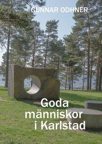 bokomslag Goda människor i Karlstad