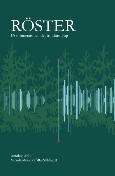 bokomslag Röster - Ur minnenas och det trolskas djup