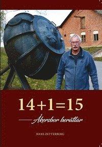 bokomslag 14+1=15 Åkersbor berättar