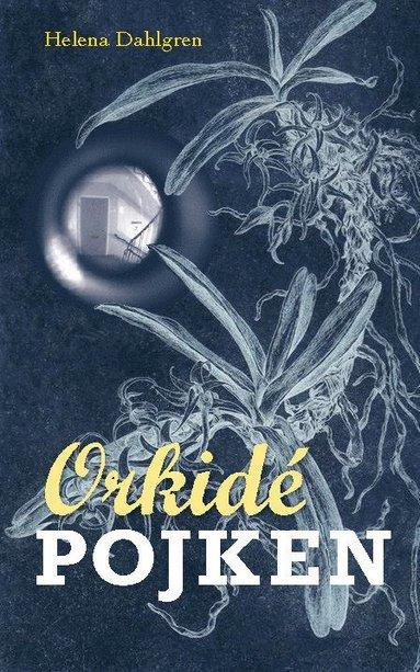 bokomslag Orkidépojken