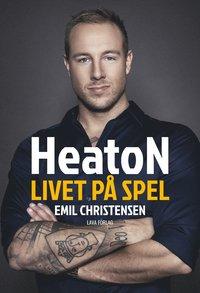 HeatoN : livet på spel