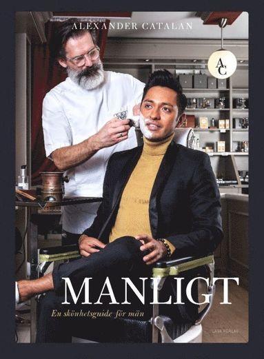 bokomslag Manligt : En skönhetsguide för män