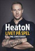 bokomslag HeatoN : livet på spel