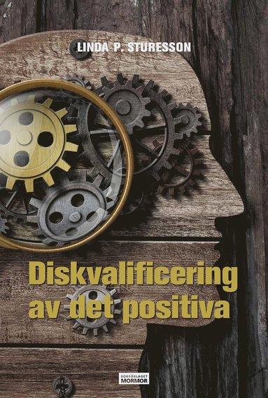 bokomslag Diskvalificering av det positiva