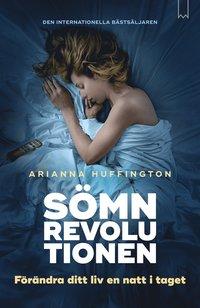 bokomslag Sömnrevolutionen : förändra ditt liv en natt i taget