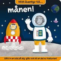 bokomslag Mitt äventyr till månen