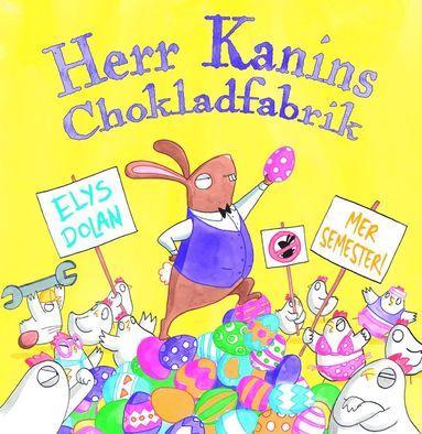 bokomslag Herr Kanins Chokladfabrik!