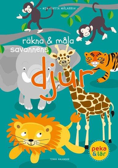bokomslag Räkna & måla savannens djur