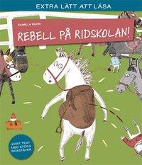 bokomslag Rebell på ridskolan