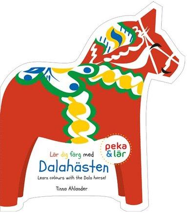 bokomslag Lär dig färg med Dalahästen