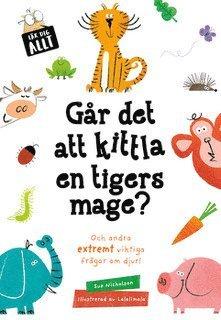 bokomslag Går det att kittla en tigers mage?