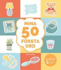 bokomslag Mina 50 första ord : peka och lär