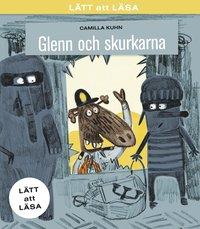bokomslag Glenn och skurkarna - Lätt att läsa