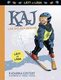 bokomslag Kaj lär sig åka skidor (lätt att läsa)