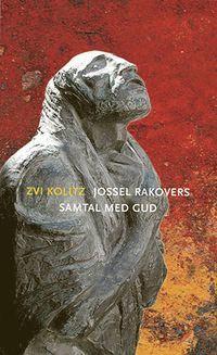 bokomslag Jossel Rakovers samtal med Gud