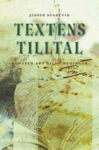 bokomslag Textens tilltal: Konsten att bilda meningar