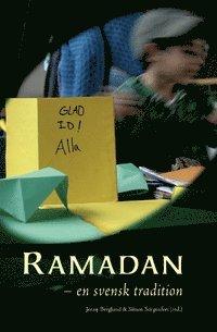bokomslag Ramadan : en svensk tradition