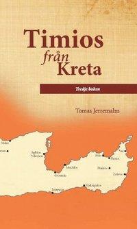 bokomslag Timios från Kreta. Tredje boken