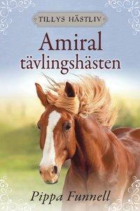 bokomslag Amiral - tävlingshästen